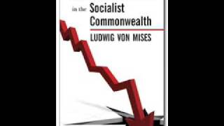 Economic Calculation In The Socialist Commonwealth - Part 1/11