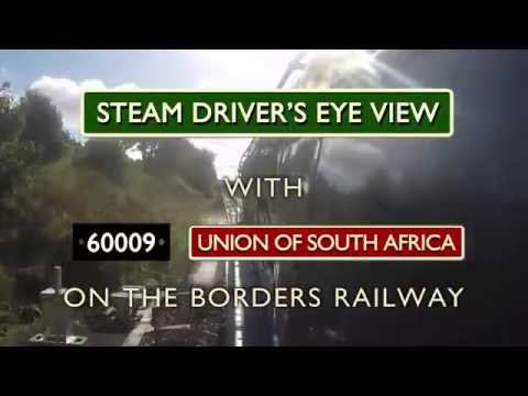 Steam Driver's Eye View - 60009 Union of South Africa on Borders Railway