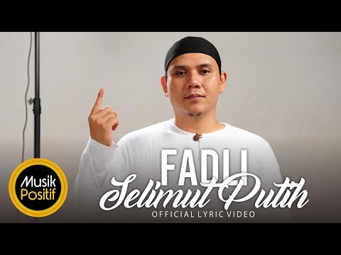 Fadly - Selimut Putih (Official Video Lirik)