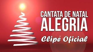 Baixar Canção de Natal - Cantata de Natal ALEGRIA [CLIPE]