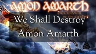amon amarth we shall destroy