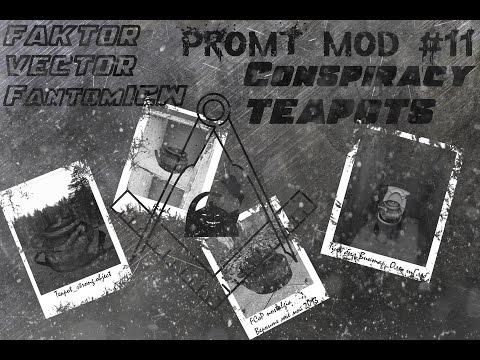 PROMT Mod CoP - #11   Conspirasy Teapots   ФИНАЛ!