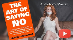 The Art Of Saying No Audiobook - Free Audiobook Summary & Review