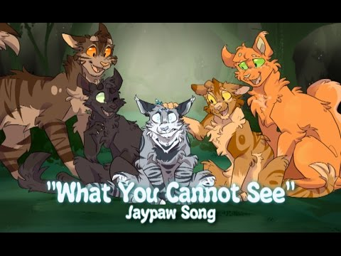 """Download """"What You Can't See"""" Jaypaw. (ORIGINAL WARRIOR CAT SONG)"""