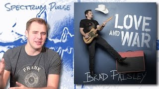 Brad Paisley - Love And War - Album Review