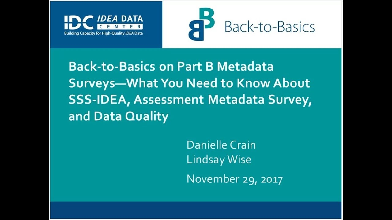 Back-to-Basics on Part B SSS-IDEA Surveys