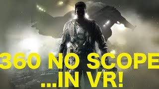Call of Duty: 360 No Scope in Real Life: VR Video