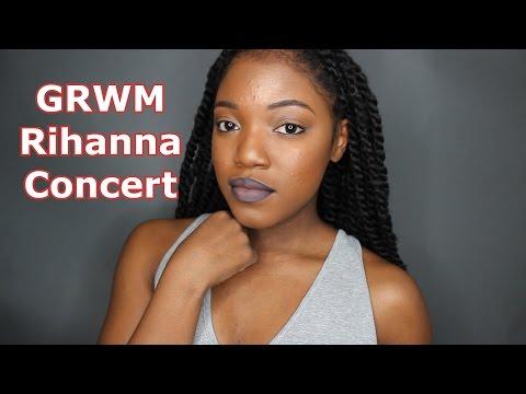 GRWM: Rihanna Concert!