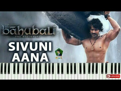 Sivuni Aana Full Song Keyboard Version || Baahubali || Prabhas, Rana Daggubati, Anushka,Tamannah
