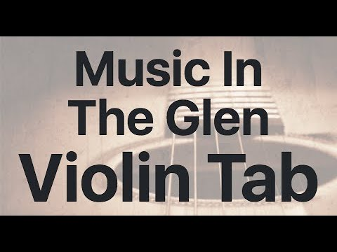 Learn Music In The Glen on Violin - How to Play Tutorial