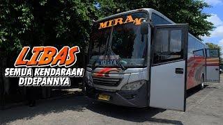 RECOMENDED!!!LIBAS SEMUA BIS DIDEPANNYA!!SCANIA JUGA[TRIP REPORT : BUS MIRA S 7277 US] (PART 1)