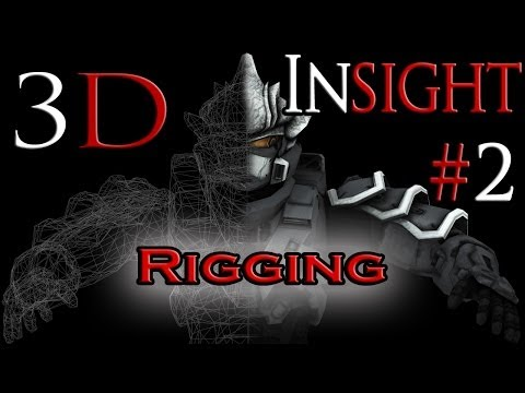 """3D Insight"" CGI Tutorials [#2 Rigging]"