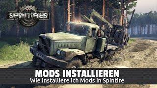 » SPINTIRES « - Mods installieren [Deutsch]