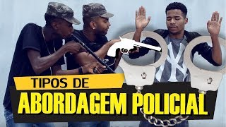 Baixar Tipos de Abordagem Policial - OXE QUE VIAJE