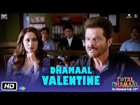 Total Dhamaal | Dhamaal Valentine | Anil Kapoor | Madhuri Dixit | Indra Kumar | Feb. 22nd Mp3