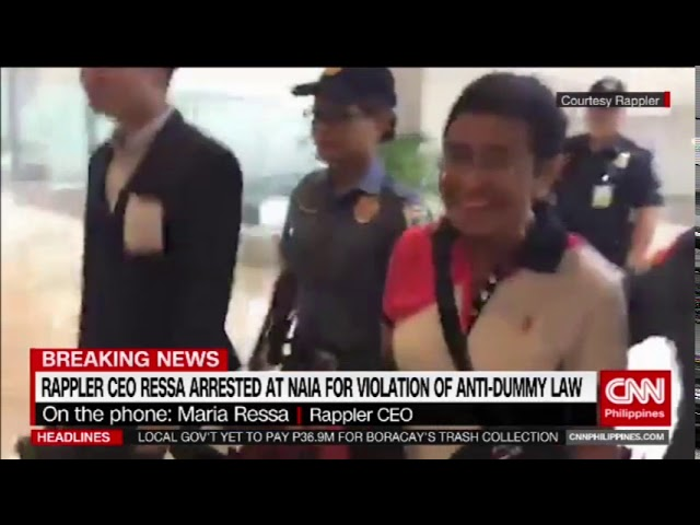 Breaking News: Rappler CEO Ressa arrested at NAIA for violation of Anti-Dummy Law