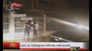 Locri, la 'ndrangheta infiltrata nelle scuole RTC TELECALABRIA