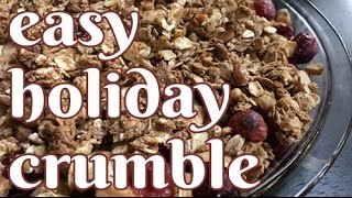 Easy Holiday Cranberry Crumble Recipe