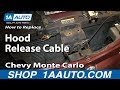 How To Install Replace Broken Hood Release Cable 2000-07 Chevy Monte Carlo