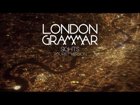 London Grammar - Sights [Tourist version]