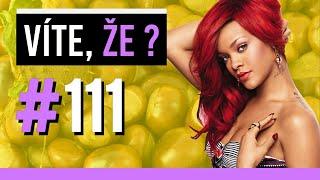 #111 ● VÍTE, ŽE...?