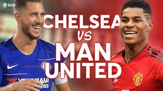 Chelsea vs Manchester United FA CUP PREVIEW!