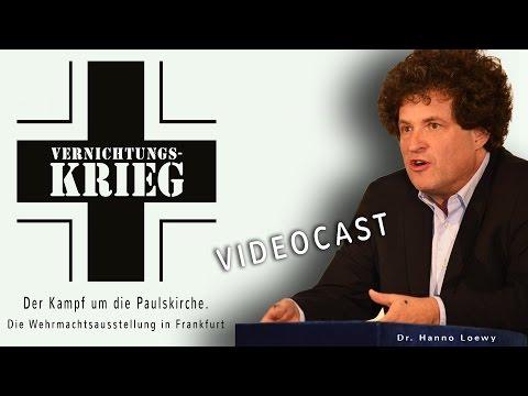 Der Kampf um die Paulskirche. Die Wehrmachtsausstellung in Frankfurt