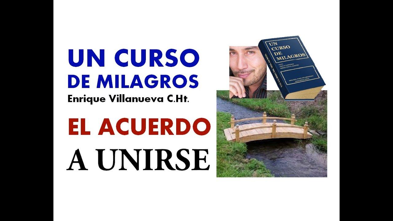 326- UN CURSO DE MILAGROS: EL ACUERDO A UNIRSE
