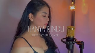 Download ADMESH KAMALENG - HANYA RINDU ( GITA YOUBI COVER )
