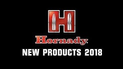 Hornady® 2018 New Products