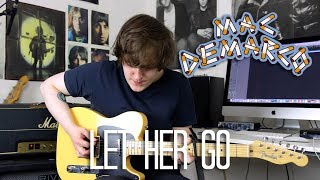 Let Her Go - Mac DeMarco Cover