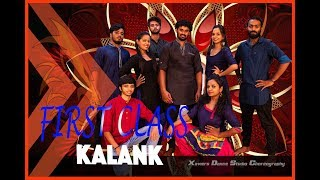 First Class - Kalank | Dance Cover | Xavier's Dance Studio Choreography | 2019