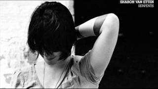 Sharon Van Etten - Serpents (Demo)