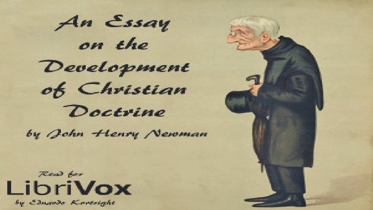 john henry newman essay on the development of christian doctrine