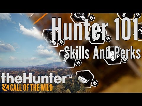 Call of the Wild - Hunter 101 - Skills and Perks Part 2