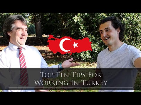 Top Ten Tips For Working In Turkey