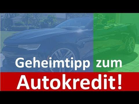 Autokredit ► Geheimtipp ◄ Muss Du Wissen!