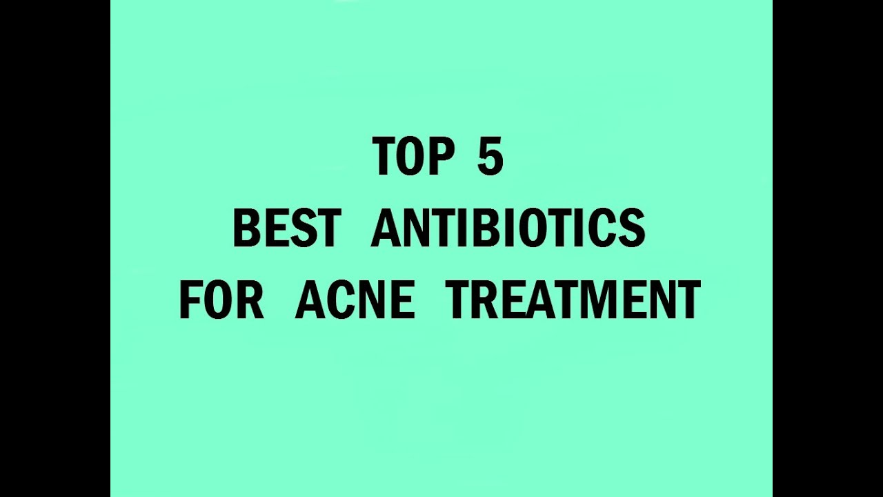 Oral antibiotics and acne | NPS MedicineWise