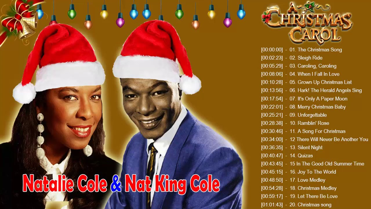 Natalie Cole Nat King Cole The Christmas Songs Christmas Carols Full Album Youtube