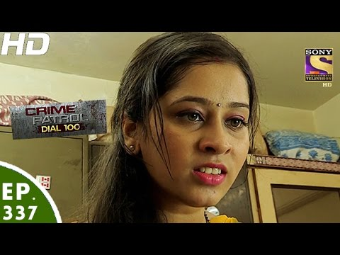 Crime Patrol Dial 100 - क्राइम पेट्रोल - Mumbai Murder Case- Episode 337 -  20th December, 2016