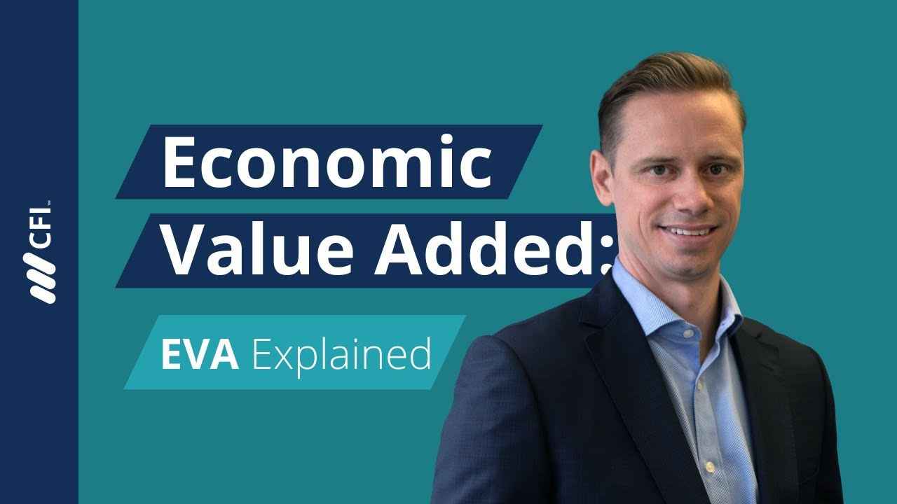 Economic Value Added (EVA) - Formula, Examples, and Guide to EVA