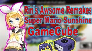 Rins AWSOME Remakes #6 Super Mario Sunshine