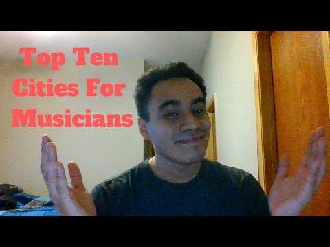 Top Ten Cities For Musicians