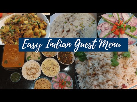 Easy Indian Guest Menu For Lunch/ Dinner | Start To Finish | Quick Cooking Recipe Ideas