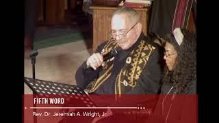 5th Word - Rev. Dr. Jeremiah A. Wright, Jr.