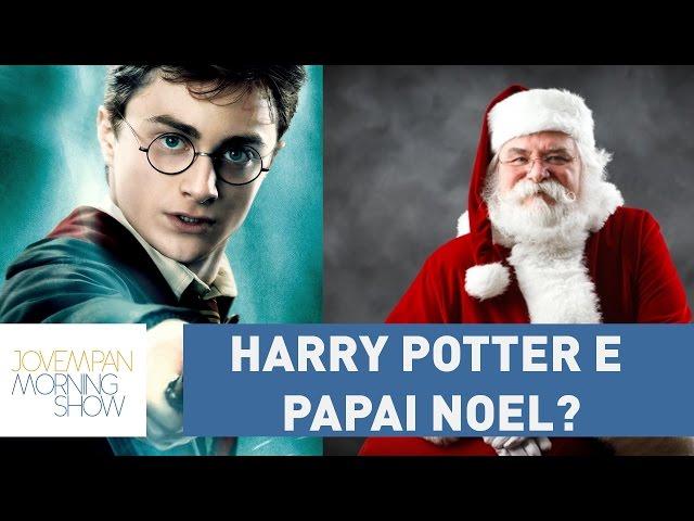 O que o Papai Noel tem a ver com Harry Potter?