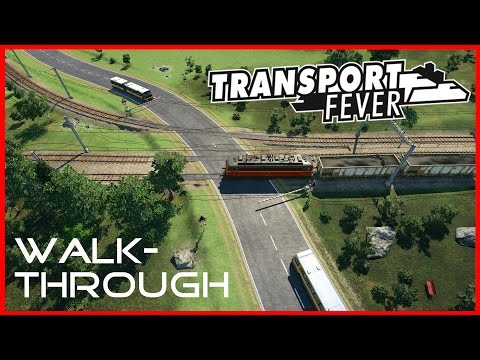 TFWT#8 - Zugbegleiter (Anton) | Walkthrough Transport Fever [deutsch/german/HD]