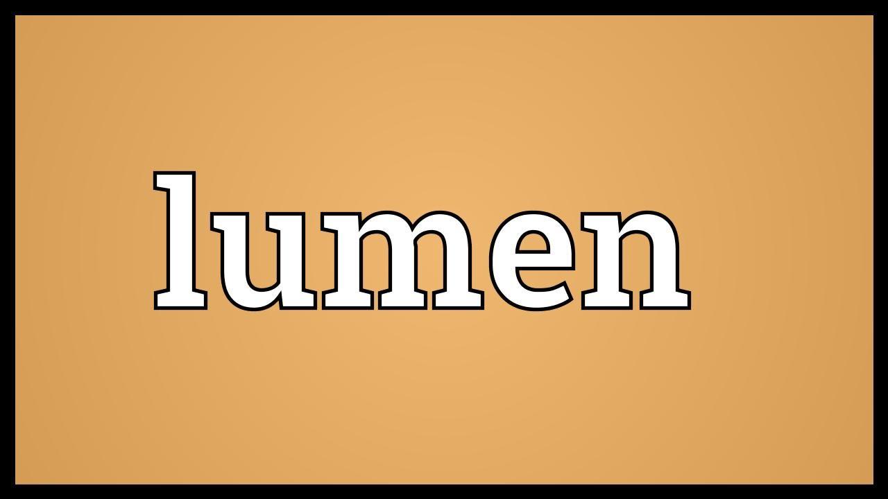 Lumen Meaning - YouTube
