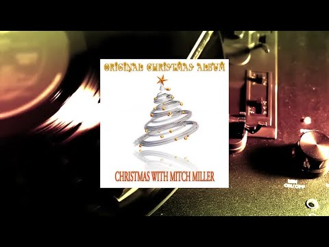 Mitch Miller - Christmas With Mitch Miller