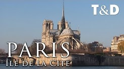 Paris City Guide: Île de la Cité 🇫🇷 France Best Place - Travel & Discover
